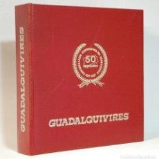 Livros em segunda mão: GUADALQUIVIRES, DIOS Y EL GUADALQUIVIR. 50 ANIVERSARIO CONFEDERACIÓN HIDROGRÁFICA 1927-1977.. Lote 273540678