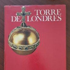 Libros de segunda mano: TORRE DE LONDRES. CHRISTOPHER HIBBERT. ED. NEWSWEEK. MADRID, 1974. PAGS: 172.. Lote 273632323
