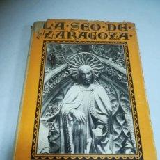 Libros de segunda mano: LA SEO DE ZARAGOZA. DR A.GASCÓN DE GOTOR. 1939. ED LUIS MIRACLE. TAPA DURA. SOBRECUBIERTA.. Lote 273642963