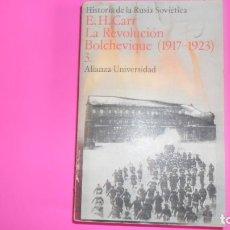 Libros de segunda mano: 3. LA REVOLUCIÓN BOLCHEVIQUE (1917-1923), E.H. CARR, ED. ALIANZA. Lote 273716023