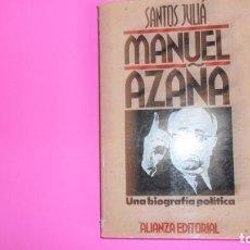 Libros de segunda mano: MANUEL AZAÑA, SANTOS JULIÁ, ED. ALIANZA, TAPA BLANDA. Lote 273719703