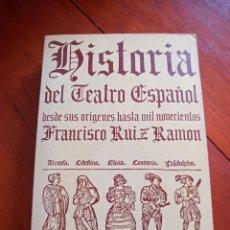 Libros de segunda mano: HISTORIA DEL TEATRO ESPAÑOL. FRANCISCO RUIZ RAMÓN. Lote 273727878