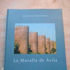 Libros de segunda mano: LA MURALLA DE ÁVILA MONUMENTO RESTAURADO FUNDACIÓN CAJA MADRID. Lote 273928548