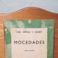 Libros de segunda mano: MOCEDADES ~ JOSE ORTEGA Y GASSET ~ ESPASA CALPE. Lote 273947728