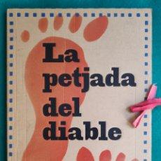 Livros em segunda mão: LA PETJADA DEL DIABLE JOSEP BERGA I BOIX EDICIÓ CONMEMORATIVA TIRADA LIMÍTADA VALL DE BIANYA. Lote 274232368