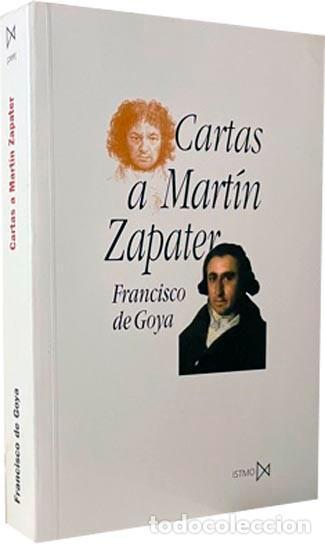 Libros de segunda mano: Goya : Cartas a Martín Zapater (Nueva edición de la correspondencia puesta al dia. Notas…) - Foto 2 - 274376258