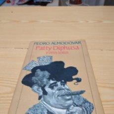 Libros de segunda mano: M-42 LIBRO PEDRO ALMODOVAR PATTY DIPHUSA Y OTROS TEXTOS CIRCULO DE LECTORES. Lote 274437683