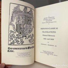 Libros de segunda mano: HISPANO-CLASSICAL TRANSLATIONS PRINTED BETWEEN 1482 AND 1699. (TRADUCCIONES CLÁSICAS AL ESPAÑOL S XV. Lote 274448498