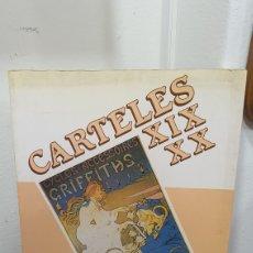 Libros de segunda mano: LIBRO CARTELES XIX,XX. Lote 274821748
