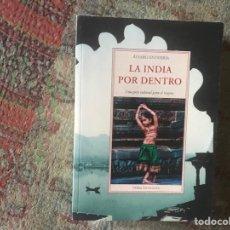 Libri di seconda mano: LA INDIA POR DENTRO. ÁLVARO ENTERRÍA. Lote 274910323