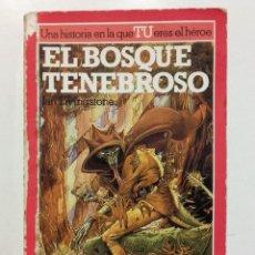 Libros de segunda mano: EL BOSQUE TENEBROSO - LIBRO JUEGO - LUCHA FICCIÓN Nº 3 - ED. ALTEA. Lote 275061278