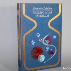 Livros em segunda mão: REGRESO A LAS ESTRELLAS / ERICH VON DANIKEN. Lote 275073643