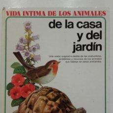 Libros de segunda mano: VIDA ÍNTIMA DE LOS ANIMALES DE LA CASA Y DEL JARDIN - Nº 1 - AURIGA CIENCIA - 1988. Lote 275082863