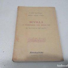 Livros em segunda mão: E. LEVY-PROVENÇAL Y EMILIO GARCIA GÓMEZ SEVILLA A COMIENZOS DEL SIGLO XII W7980. Lote 275176068