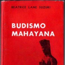 Libros de segunda mano: SUZUKI : EL BUDISMO MAHAYANA (FABRIL, 1961). Lote 275237853
