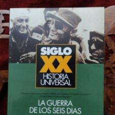 Libros de segunda mano: LA GUERRA DE LOS SEIS DIAS. HISTORIA UNIVERSAL SIGLO XX Nº 30. HISTORIA 16 TEMAS DE HOY. Lote 275595513