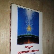 Libros de segunda mano: SALUD Y COSMOTELURISMO - B. LEGRAIS Y G. ALTENBACH. Lote 275609228