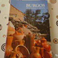 Libros de segunda mano: BURGOS ARTESANIA Y OFICIOS. Lote 275638868