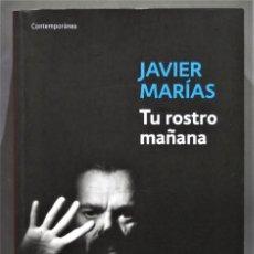 Libros de segunda mano: 2013.- TU ROSTRO MAÑANA. JAVIER MARIAS. Lote 275640008