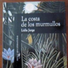 Libri di seconda mano: LA COSTA DE LOS MURMULLOS - LÍDIA JORGE. Lote 275669733