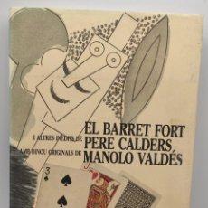 """Libros de segunda mano: """"EL BARRET FORT I ALTRES INÈDITS DE PERE CALDERS AMB DINOU ORIGINALS DE MANOLO VALDÉS""""-1987. Lote 275718248"""