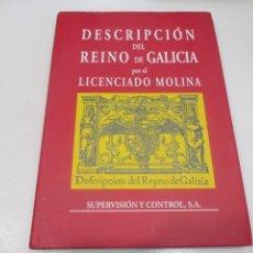 Libros de segunda mano: DESCRIPCIÓN DEL REINO DE GALICIA POR EL LICENCIADO MOLINA W8032. Lote 275749388