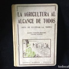 Libros de segunda mano: LA AGRICULTURA AL ALCANCE DE TODOS, DANIEL NAGORE. Lote 275844978