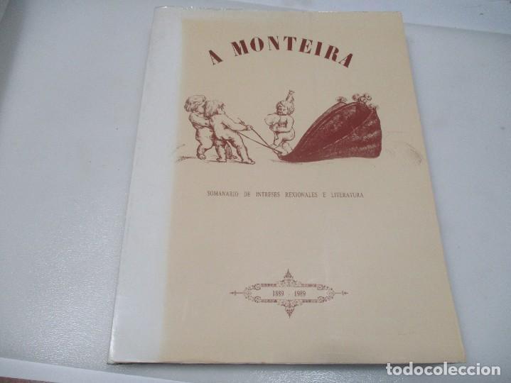 A MONTEIRA SOMANARIO DE INTRESES REXIONALES E LITERATURA ( GALLEGO ( FACSÍMIL)) W8052 (Libros de Segunda Mano (posteriores a 1936) - Literatura - Otros)