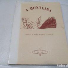 Libros de segunda mano: A MONTEIRA SOMANARIO DE INTRESES REXIONALES E LITERATURA ( GALLEGO ( FACSÍMIL)) W8052. Lote 275860118