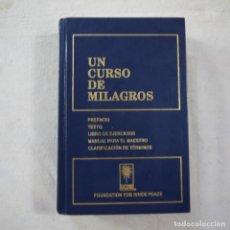 Livros em segunda mão: UN CURSO DE MILAGROS. TEXTO, LIBROS DE EJERCICIOS, MANUAL PARA EL MAESTRO - 1992. Lote 275905188