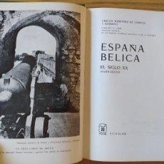Libros de segunda mano: ESPAÑA BELICA, EL SIGLO XX. CARLOS MARTINEZ DE CAMPOS. ED. AGUILAR. 1972.. Lote 275915783