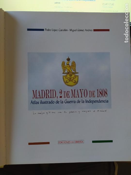 Libros de segunda mano: Atlas ilustrado de la Guerra de Independencia. Madrid, 2 de Mayo de 1808. Pedro Lopez, 2007 - Foto 3 - 275916588