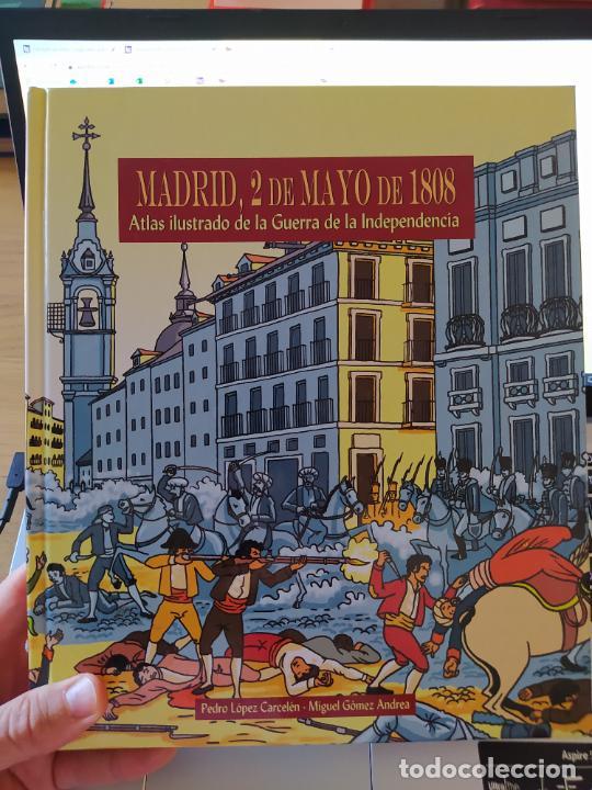 ATLAS ILUSTRADO DE LA GUERRA DE INDEPENDENCIA. MADRID, 2 DE MAYO DE 1808. PEDRO LOPEZ, 2007 (Libros de Segunda Mano - Historia - Otros)