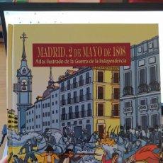 Libros de segunda mano: ATLAS ILUSTRADO DE LA GUERRA DE INDEPENDENCIA. MADRID, 2 DE MAYO DE 1808. PEDRO LOPEZ, 2007. Lote 275916588