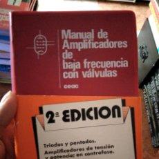Libros de segunda mano: MANUAL DE AMPLIFICADORES DE BAJA FRECUENCIA CON VÁLVULAS CEAC. Lote 275918933