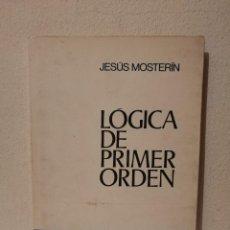 Libros de segunda mano: LIBRO - LÓGICA DE PRIMER ORDEN - MATEMATICAS - JESÚS MOSTERÍN. Lote 275975008