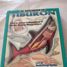 Libros de segunda mano: EL TIBURON AL DESCUBIERTO DAVID GEORGE GORDON. Lote 276030758