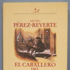 Livros em segunda mão: 2003.- LAS AVENTURAS DEL CAPITAN ALATRISTE. EL CABALLERO DEL JUBON AMARILLO. ARTURO PEREZ REVERTE. Lote 294991268