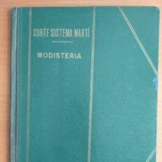 Libros de segunda mano: LIBRO CORTE SISTEMA MARTI, MODISTERIA, CARMEN MARTI DE MISSE, CENTESIMA TERCERA ED BARCELONA 1965. Lote 276070603