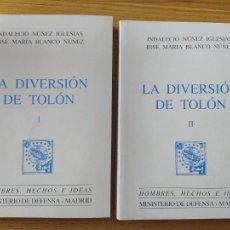 Libros de segunda mano: HISTORIA NAVAL. LA DIVERSION DE TOLON. INDALECIO NUÑEZ, MINISTERIO DE DEFENSA, 1982. OBRA COMPLETA.. Lote 276110378