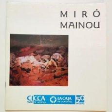 Libros de segunda mano: MIRÓ MAINOU. Lote 276274318