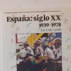 Libros de segunda mano: ESPAÑA SIGLO XX 1939-1978. ED ANAYA. Lote 276296043