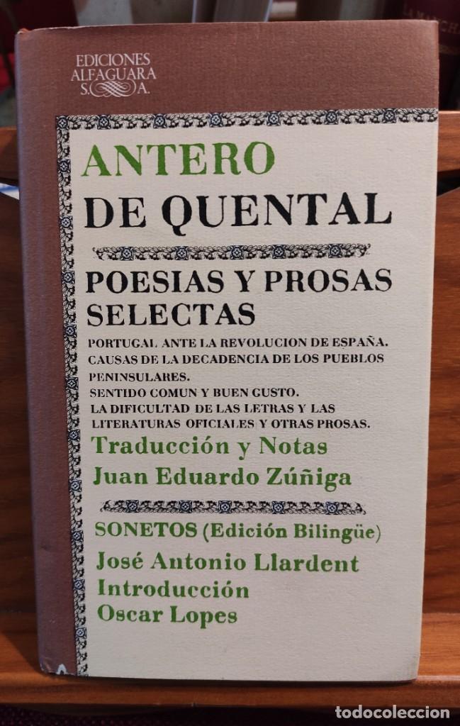 ANTERO DE QUENTAL - POESIAS Y PROSAS SELECTAS - BILINGÜE - CLASICOS ALFAGUARA - (Libros de Segunda Mano (posteriores a 1936) - Literatura - Otros)