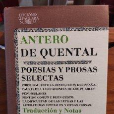 Libros de segunda mano: ANTERO DE QUENTAL - POESIAS Y PROSAS SELECTAS - BILINGÜE - CLASICOS ALFAGUARA -. Lote 276381303