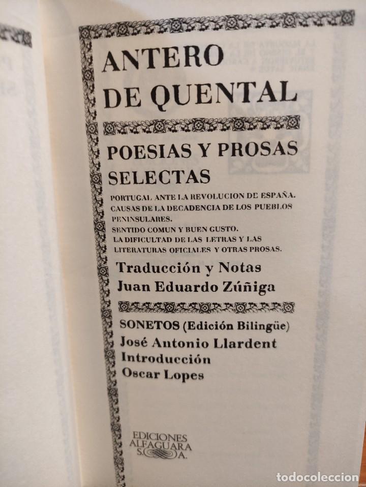 Libros de segunda mano: ANTERO DE QUENTAL - POESIAS Y PROSAS SELECTAS - BILINGÜE - CLASICOS ALFAGUARA - - Foto 2 - 276381303