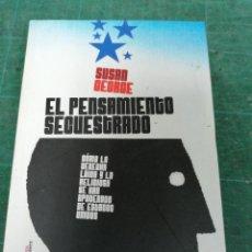 Libros de segunda mano: EL PENSAMIENTO SECUESTRADO. SUSAN GEORGE. Lote 276452513