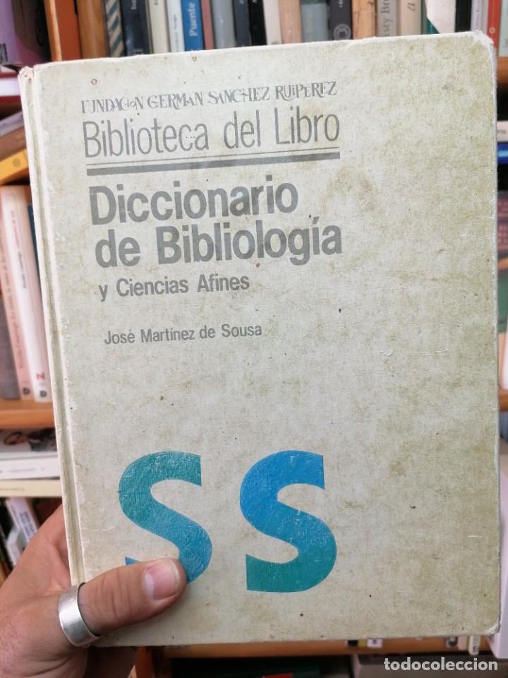 J. MARTÍNEZ DE SOUSA. DICCIONARIO DE BIBLIOLOGIA Y CIENCIAS AFINES (Libros de Segunda Mano - Ciencias, Manuales y Oficios - Otros)