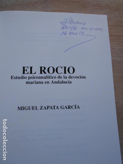 Libros de segunda mano: EL ROCIO MIGUEL ZAPATA GARCIA - Foto 3 - 276653228