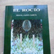 Libros de segunda mano: EL ROCIO MIGUEL ZAPATA GARCIA. Lote 276653228