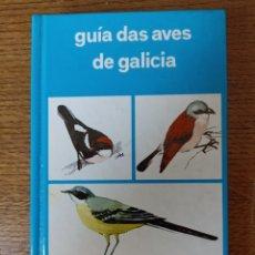 Libros de segunda mano: GUIA DAS AVES DE GALICIA. Lote 276692783